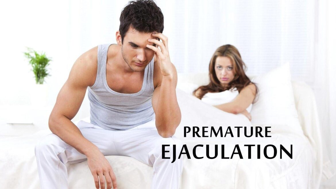 What is Premature Ejaculation and How to Treat It?