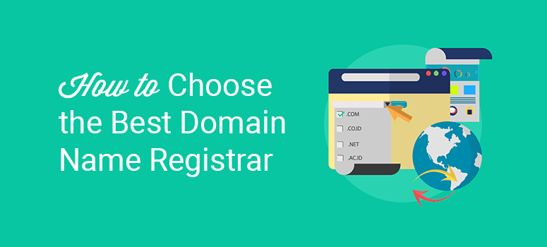 How to Choose the Best Domain Registrar (Our Recommendations)