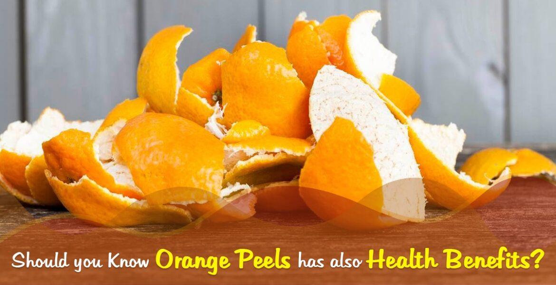 Do You Know Orange Peels Has Also Health Benefits?