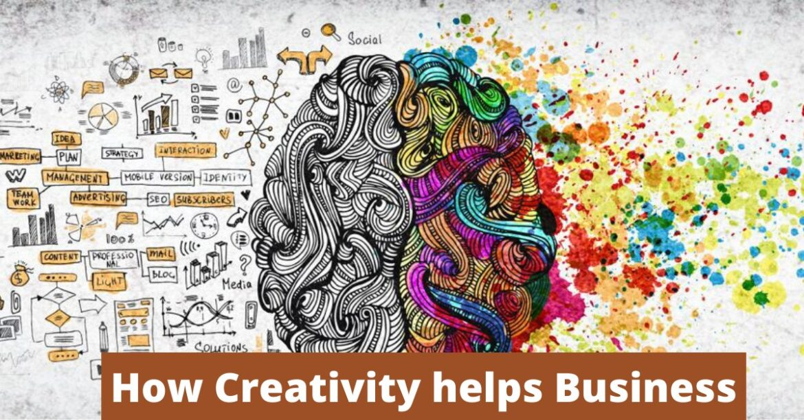 How Creativity Helps Business?
