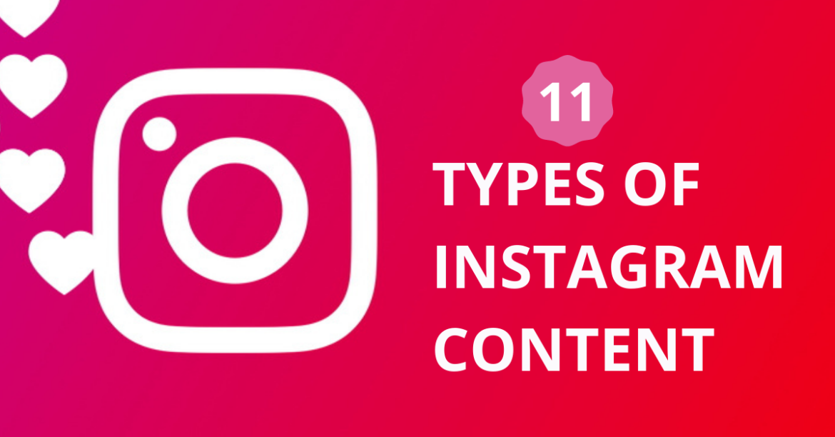 11 TYPES OF INSTAGRAM CONTENT
