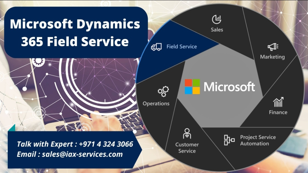 Deliver Connected Service Experience with Microsoft Dynamics 365 Field Service